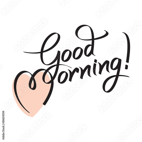 Fotografia good morning, hand lettering text, handmade calligraphy, vector illustration