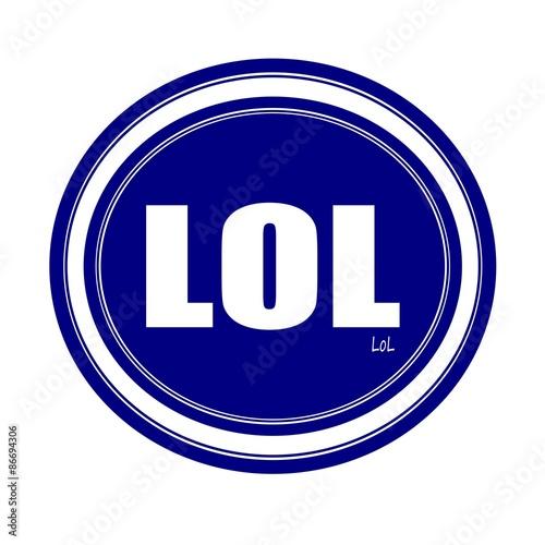Fotografie, Obraz  LOL white stamp text on blue
