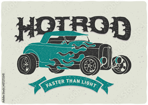 Valokuva Vintage hot rod print for t-shirt with burning letters header and quote on the r