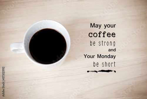 Photo  Inspirational quote on coffee cup background