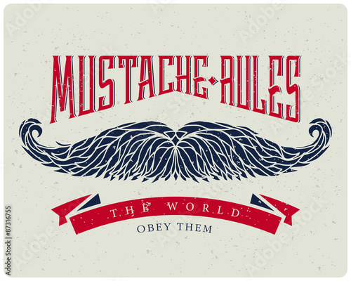 "Photo  T-shirt print with hand drawn mustache and quote ""Mustache rules the world"""