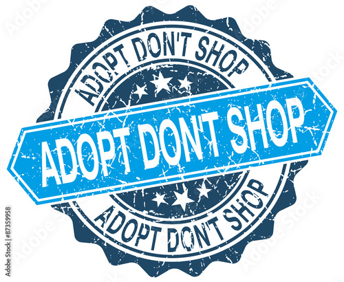 Photo adopt don't shop blue round grunge stamp on white