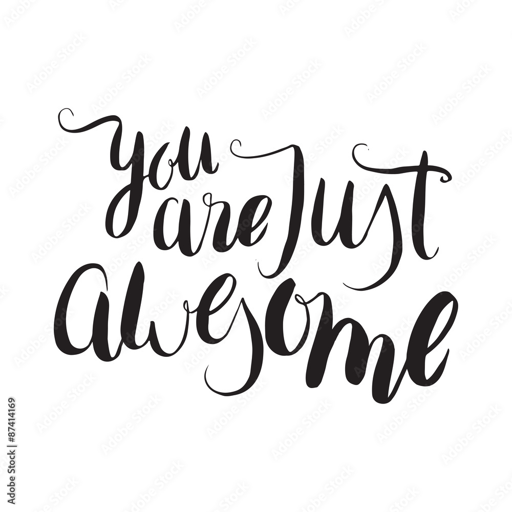 Photo & Art Print You are just awesome. Unique hand drawn ...
