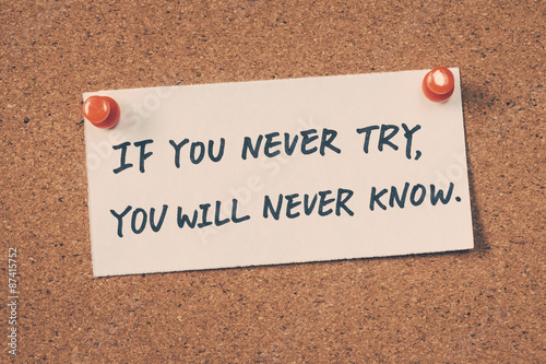 Fotografía If you never try you will never know