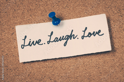 Photo  Live laugh love