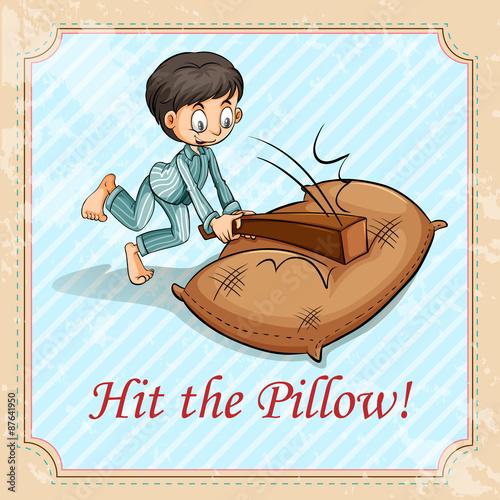 Fotografía  Hit the pillow