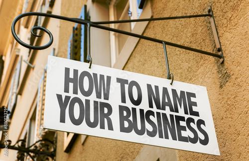 Fotografía  Cómo Nombre su señal de negocios en una imagen conceptual