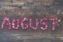 August. From Roses.