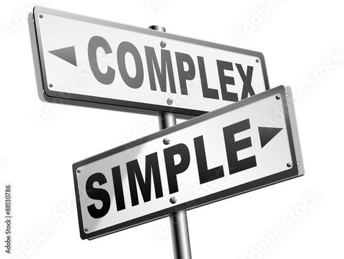 Fotografie, Obraz  simple or complex