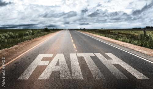 Leinwand Poster Faith written on rural road