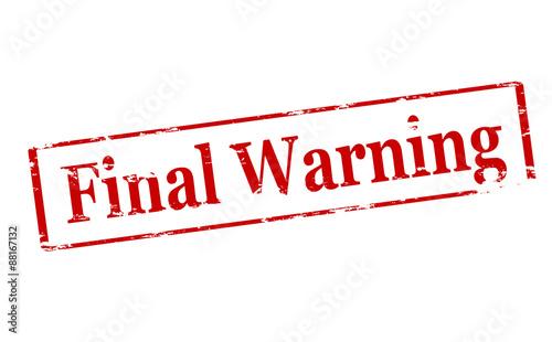 Photo Final warning