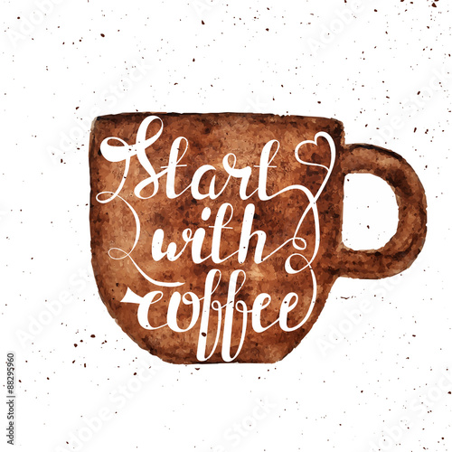 Photo  Watercolor hand draw coffee cup and hand lettering illustration