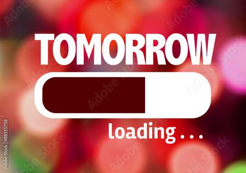 Slika na platnu Progress Bar Loading with the text: Tomorrow