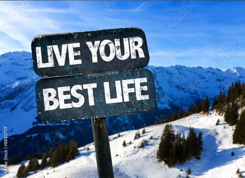 Fotografie, Obraz  Žít svůj život nejlepší znamení se zimní krajinou na pozadí