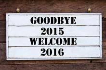 Inspirational Message - Goodbye 2015 Welcome 2016