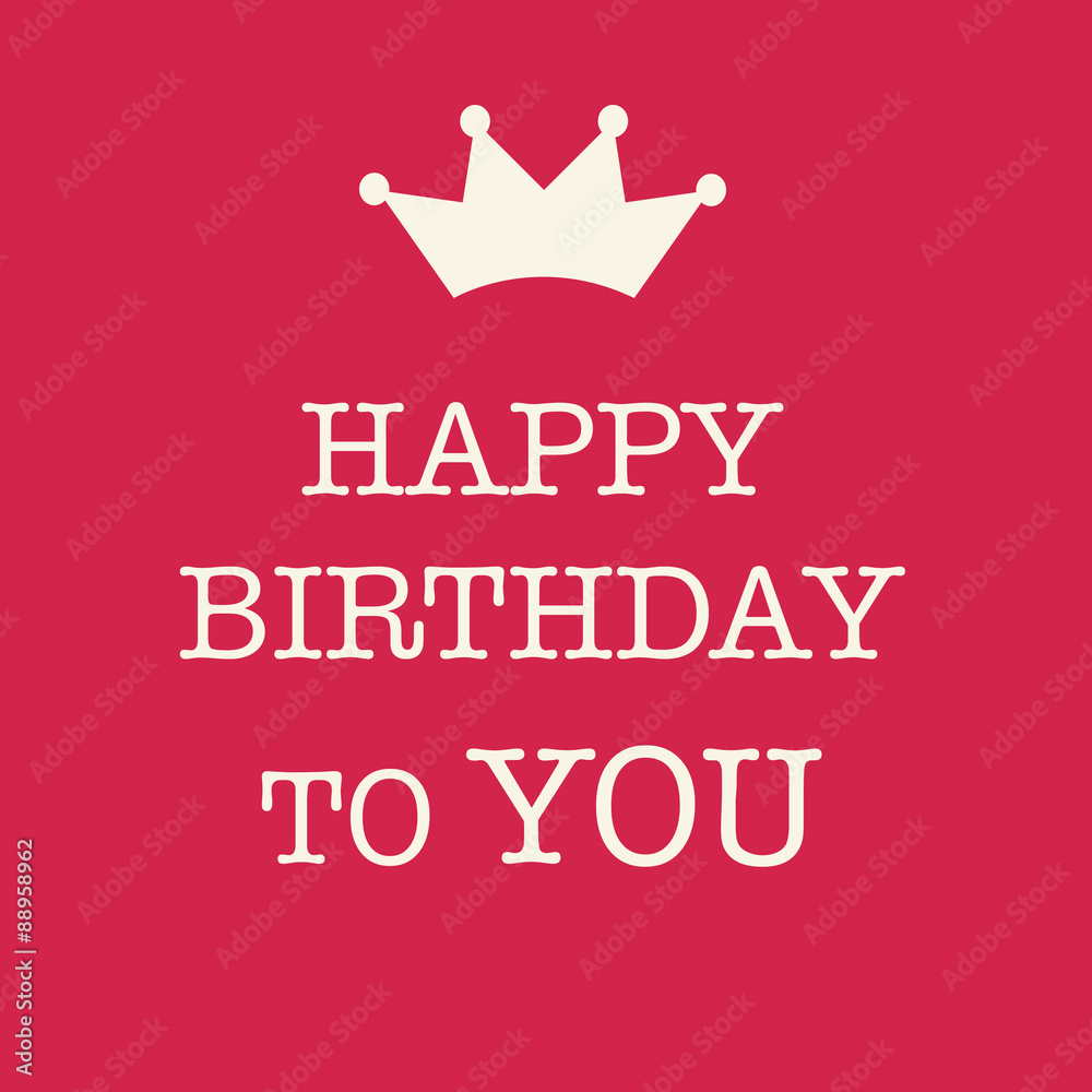 Cute Happy Birthday Card With A Text And Princess Crown On Pink Background Foto Poster Wandbilder Bei EuroPosters