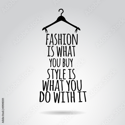 Photo  Inspirational quotation about style. Vector art.