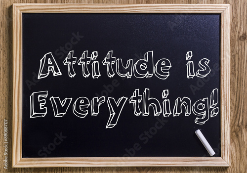 Photo  Attitude is Everything!