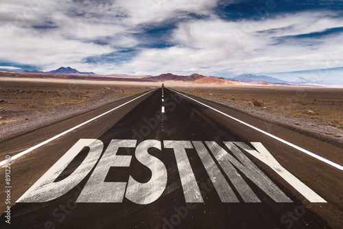 Destiny written on desert road