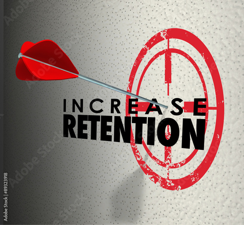 Increase Retention Arrow Target Hold Onto Employees Customers Go Canvas Print