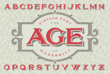 """Vintage Font """"The Age Of Modernity"""". Stylish Retro Art-nouveau Typeface With Engraved Technique Embossing. With Decorative Ornate Frame."""