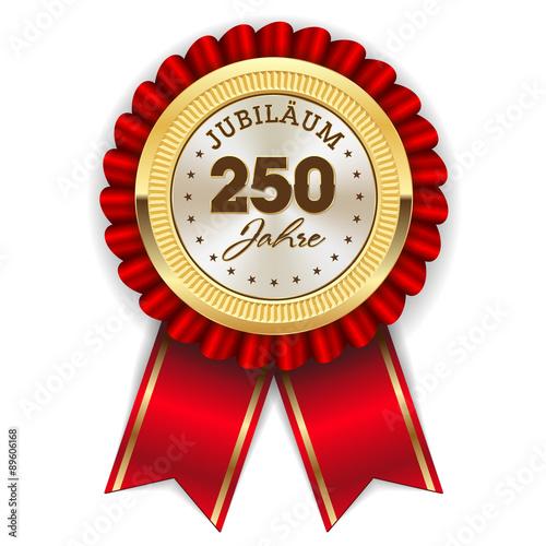 Fotografia  Gold 250 Jahre Jubiläum Rosette mit roter Sherpe