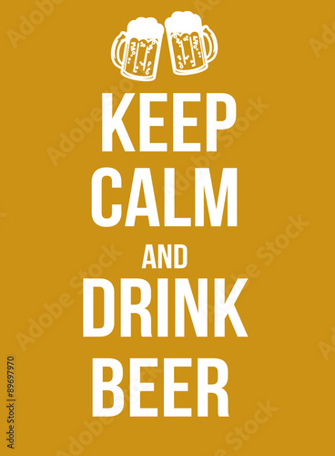Keep calm and drink beer Plakát