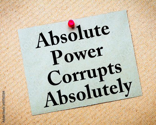 Absolute Power Corrupts Absolutely saying written on paper Canvas Print