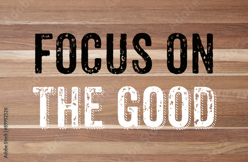 Focus on the good : positive motivation