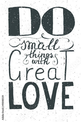 Romantic quote Do small things with great love Canvas Print