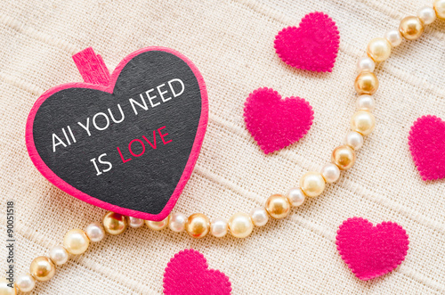 Photo  All you need is love. Love concept.