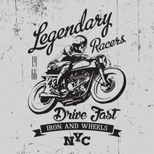 Legendary Vintage Racers T-shirt Label Design With Racer And Motorcycle Hand Drawn Ilustration On Dusty Background