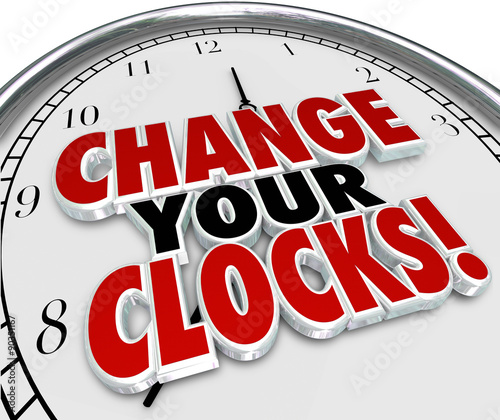 Change Your Clocks Set Hands Forward Back One Hour Daylight Savi