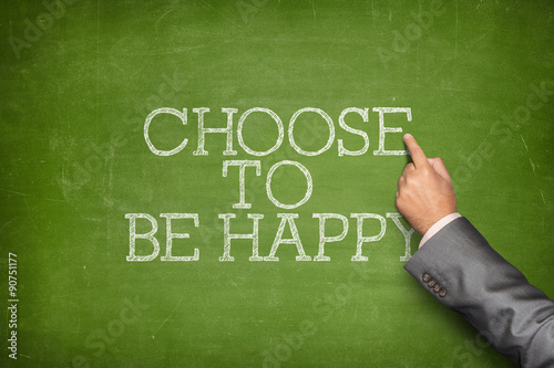 Photo  Choose to be happy text on blackboard