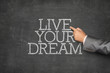 Live your dream text on blackboard