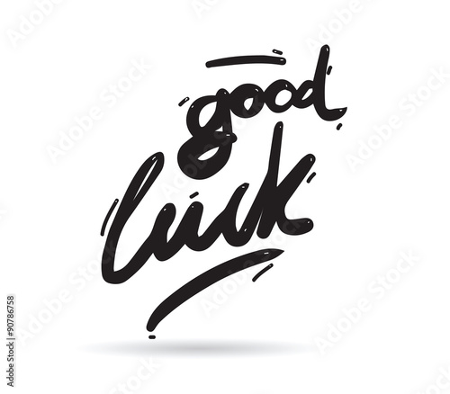 Good luck phrase for greeting cards and print elements. Hand - Buy ...