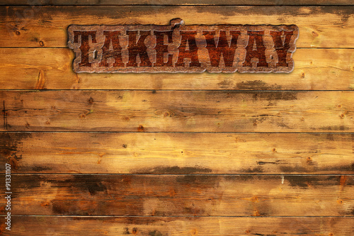Spoed Foto op Canvas Grill / Barbecue takeaway signboard nailed to a wooden wall