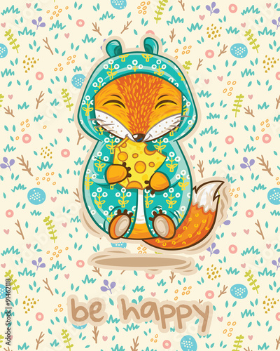 Be happy. Cute card with fox and slice of cheese.