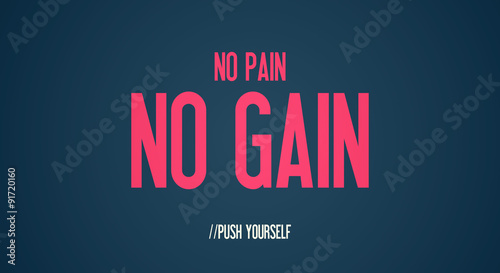 Fotografie, Obraz  NO PAIN - NO GAIN - PUSH YOURSELF