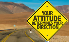 Your Attitude Determines Your ...