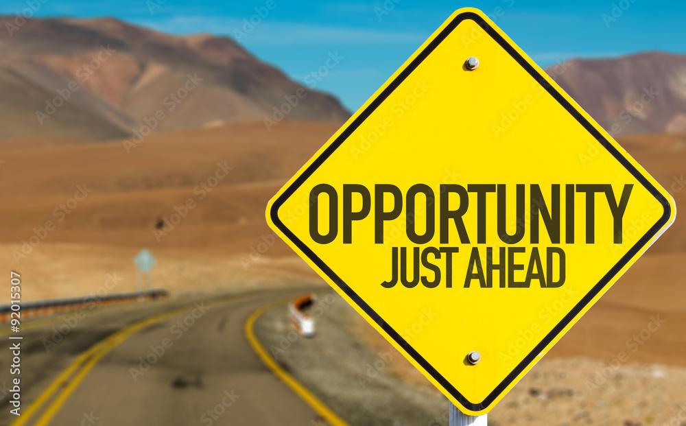Fototapety, obrazy: Opportunity Just Ahead sign on desert road