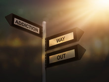 Addiction Way Out Problem Sign...