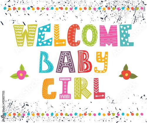 Tuinposter Abstract bloemen Welcome baby girl. Baby girl arrival postcard. Baby girl cute sh