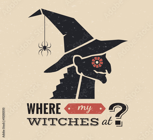 Halloween witch decorative graphic illustration with quote