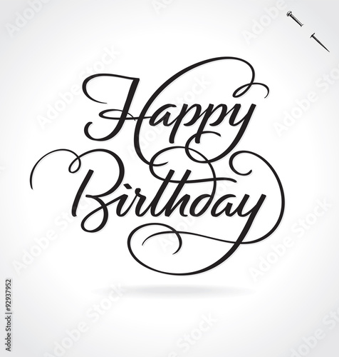 Photo  HAPPY BIRTHDAY hand lettering  -- original handmade calligraphy (vector)