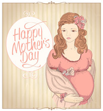 Happy Mothers Day Card With Graphic Portrait Of A Pretty Pregnant Woman.