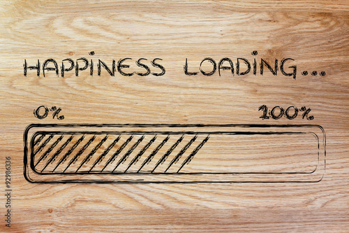 Photographie happiness loading, progess bar illustration