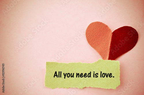 Photo  All you need is love concept.