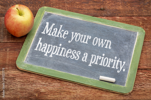 Fotografía  Make your own happiness priority
