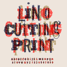 Linocut Letters And Numbers, Alphabet For Creating Vintage Design, Vector Illustration.